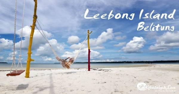 Paket Wisata Pulau Leebong 3 Hari 2 Malam - Pulau Leebong